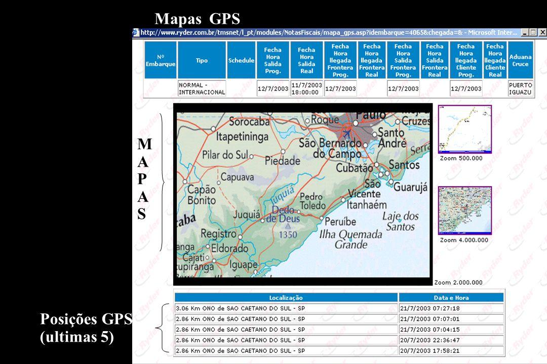 Mapas GPS MAPASMAPAS Posições GPS (ultimas 5)