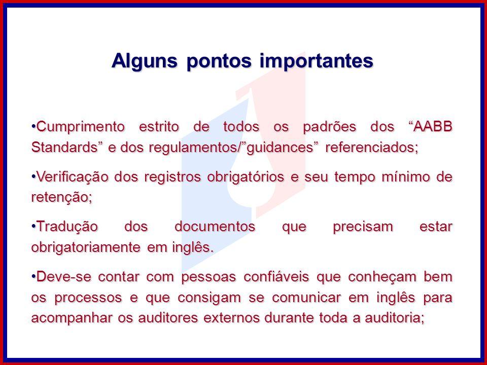 Cumprimento estrito de todos os padrões dos AABB Standards e dos regulamentos/guidances referenciados;Cumprimento estrito de todos os padrões dos AABB