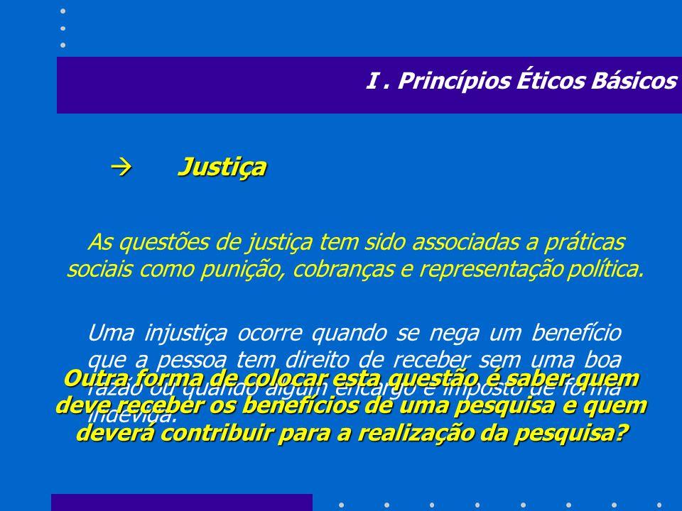 As questões de justiça tem sido associadas a práticas sociais como punição, cobranças e representação política. Justiça Justiça Uma injustiça ocorre q