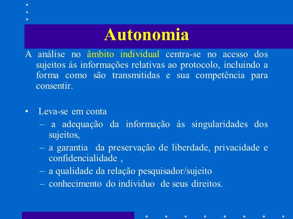 Autonomia A análise no âmbito individual centra-se no acesso dos sujeitos ás informações relativas ao protocolo, incluindo a forma como são transmitid