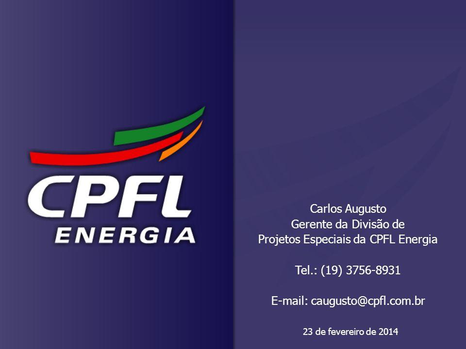 23 de fevereiro de 2014 Carlos Augusto Gerente da Divisão de Projetos Especiais da CPFL Energia Tel.: (19) 3756-8931 E-mail: caugusto@cpfl.com.br