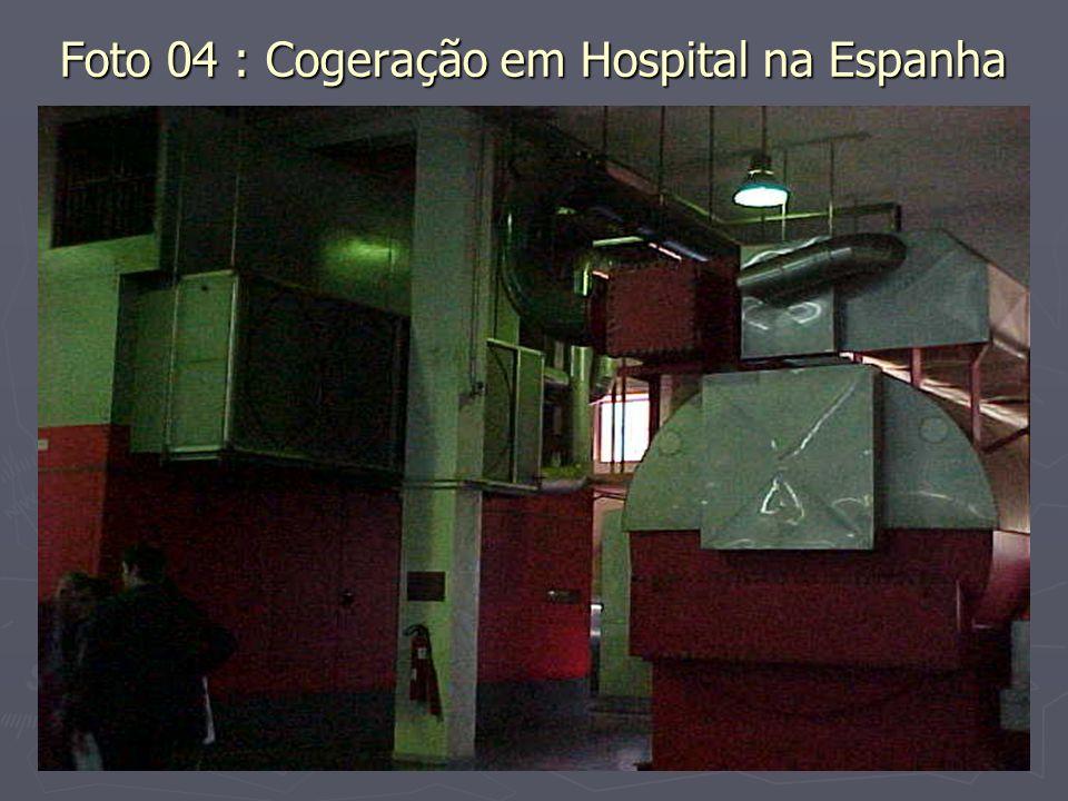 Foto 04 : Cogeração em Hospital na Espanha