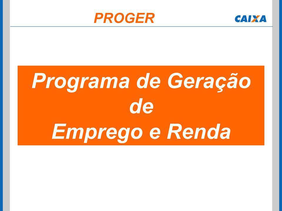 Programa de Geração de Emprego e Renda PROGER
