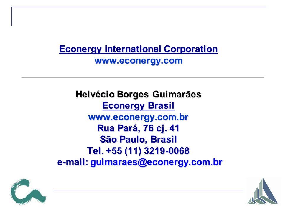 Econergy International Corporation www.econergy.com Helvécio Borges Guimarães Econergy Brasil www.econergy.com.br Rua Pará, 76 cj.
