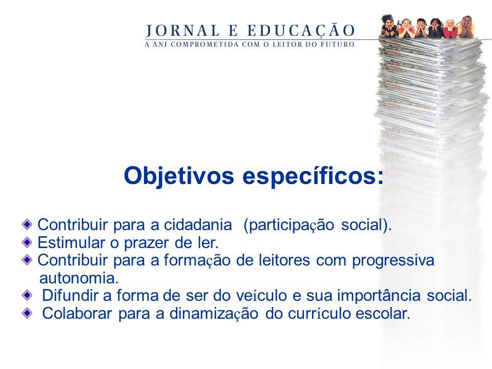 Objetivos específicos: Contribuir para a cidadania (participa ç ão social).