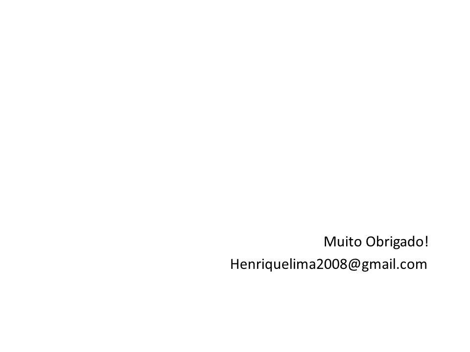 Muito Obrigado! Henriquelima2008@gmail.com