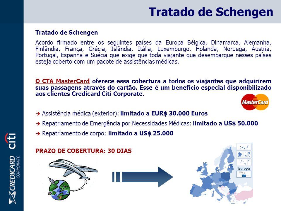 Tratado de Schengen Acordo firmado entre os seguintes países da Europa Bélgica, Dinamarca, Alemanha, Finlândia, França, Grécia, Islândia, Itália, Luxe