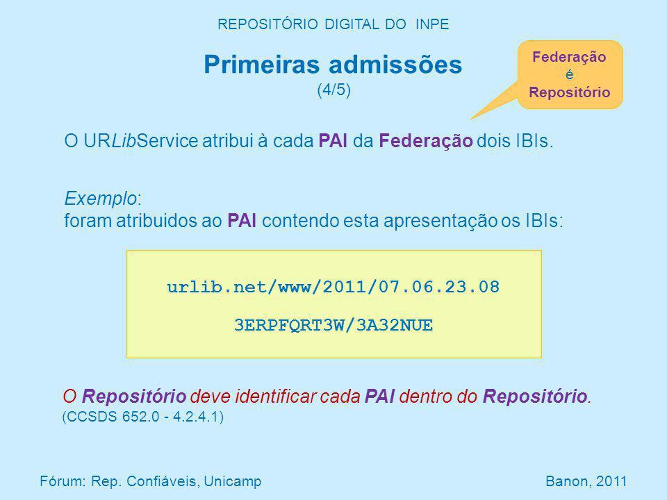 O URLibService atribui à cada PAI da Federação dois IBIs. Exemplo: foram atribuidos ao PAI contendo esta apresentação os IBIs: REPOSITÓRIO DIGITAL DO