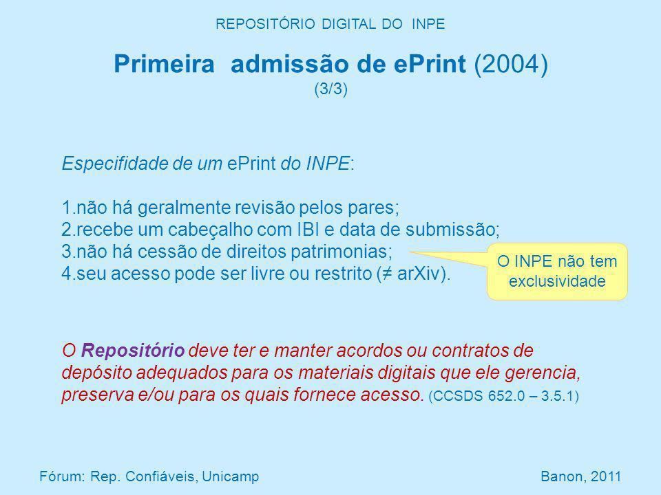 REPOSITÓRIO DIGITAL DO INPE Especifidade de um ePrint do INPE: 1.não há geralmente revisão pelos pares; 2.recebe um cabeçalho com IBI e data de submissão; 3.não há cessão de direitos patrimonias; 4.seu acesso pode ser livre ou restrito ( arXiv).