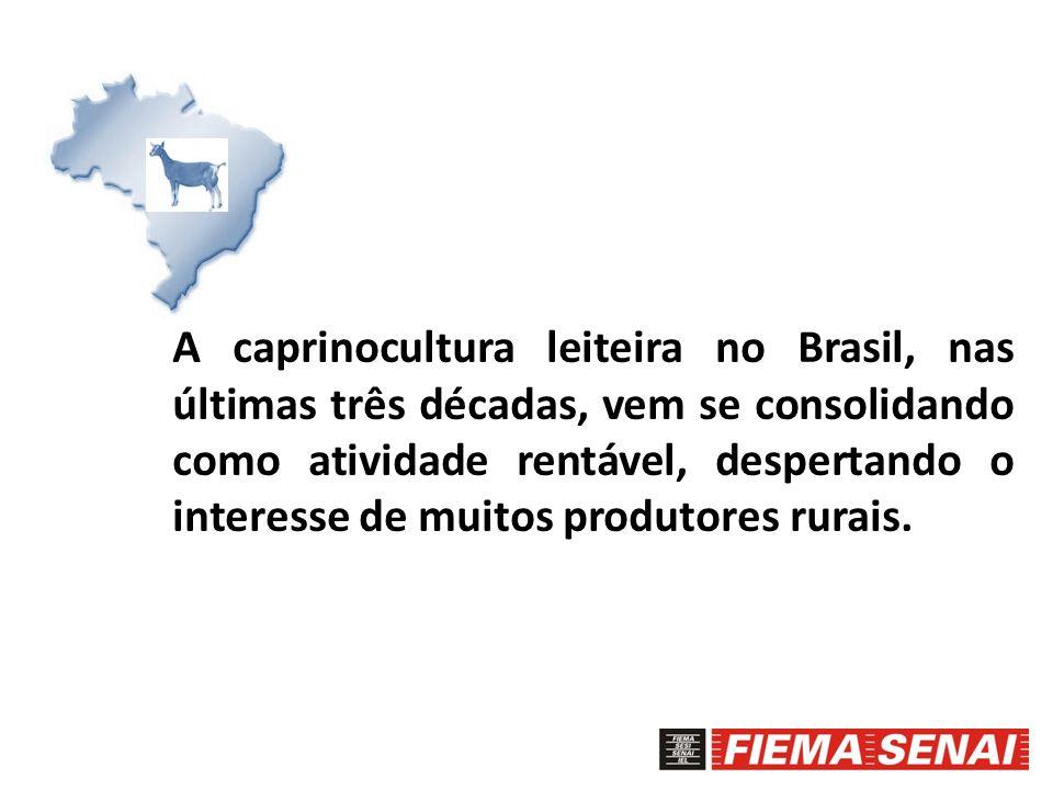 A caprinocultura leiteira no Brasil, nas últimas três décadas, vem se consolidando como atividade rentável, despertando o interesse de muitos produtor