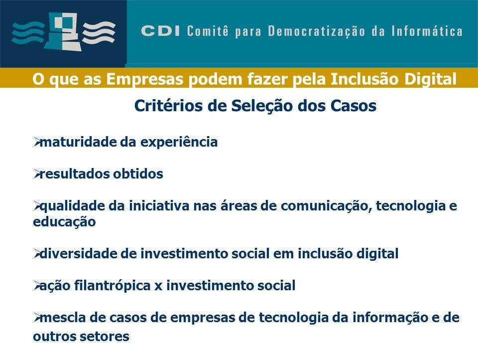 O que as Empresas podem fazer pela Inclusão Digital - Discute e reúne formas de promover a inclusão digital como ação de responsabilidade social empre
