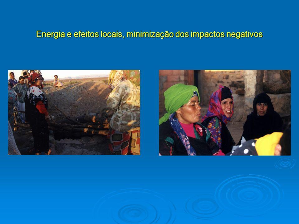 Energia e efeitos locais, minimização dos impactos negativos