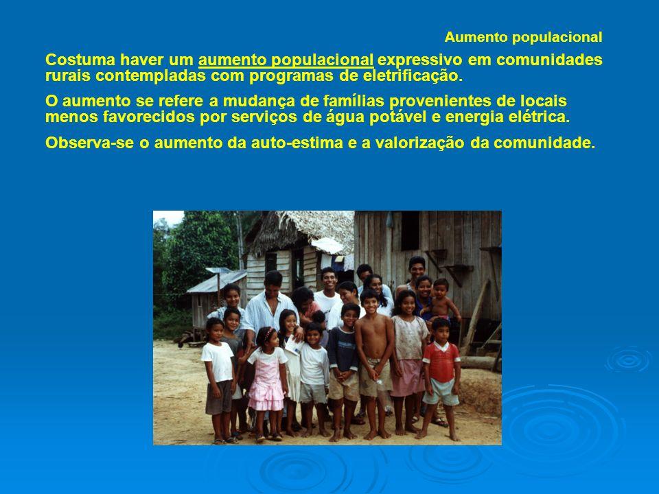 Costuma haver um aumento populacional expressivo em comunidades rurais contempladas com programas de eletrificação. O aumento se refere a mudança de f