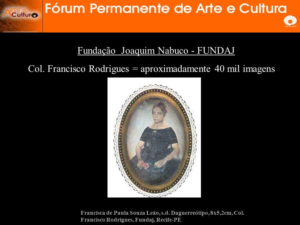 Fundação Joaquim Nabuco - FUNDAJ Col.