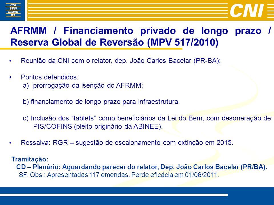 AFRMM / Financiamento privado de longo prazo / Reserva Global de Reversão (MPV 517/2010) Reunião da CNI com o relator, dep. João Carlos Bacelar (PR-BA