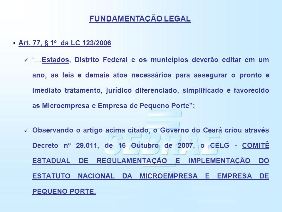 Art. 77, § 1º da LC 123/2006 …Estados, Distrito Federal e os municípios deverão editar em um ano, as leis e demais atos necessários para assegurar o p