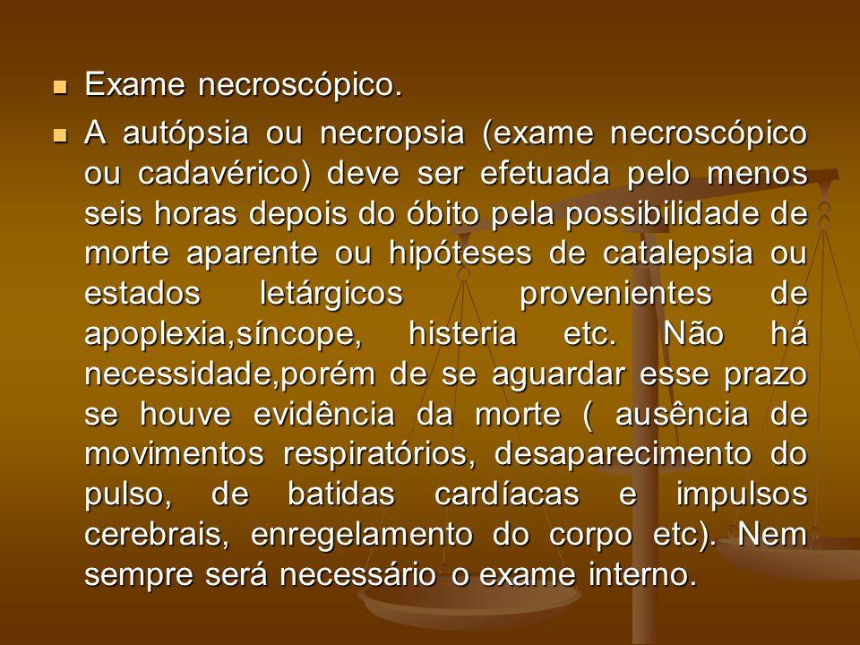 Exame necroscópico. Exame necroscópico.
