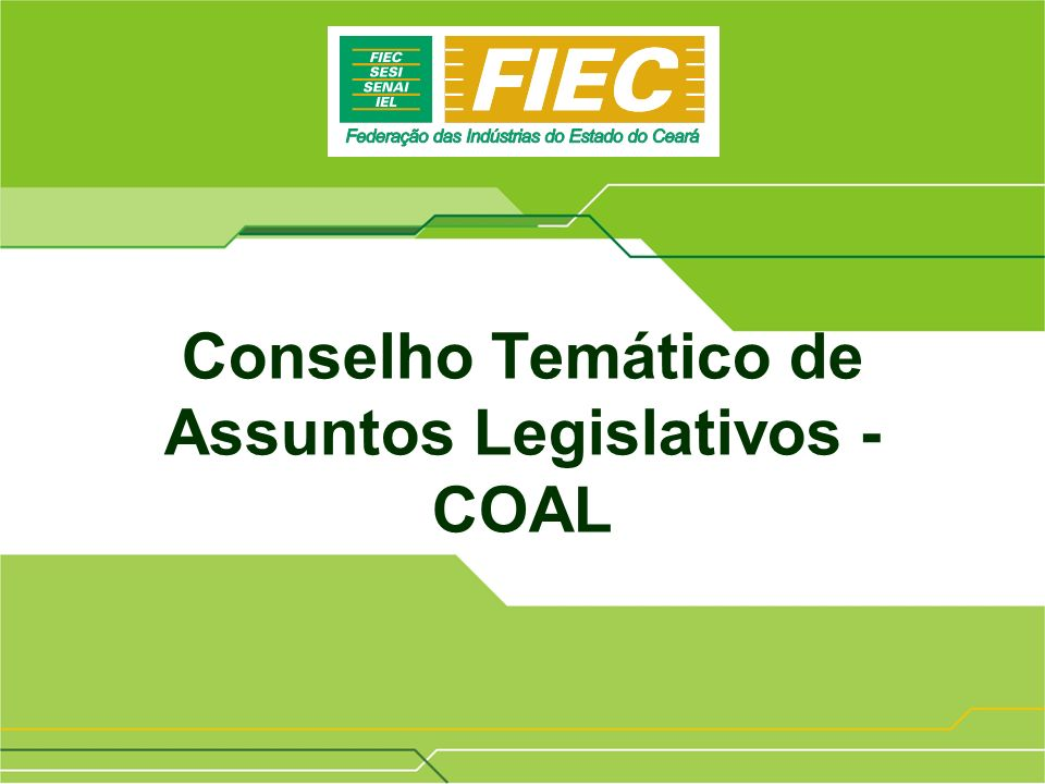 Conselho Temático de Assuntos Legislativos - COAL