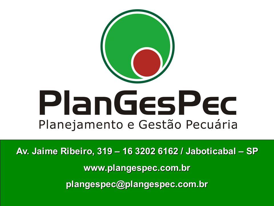 Av. Jaime Ribeiro, 319 – 16 3202 6162 / Jaboticabal – SP www.plangespec.com.brplangespec@plangespec.com.br www.plangespec.com.brplangespec@plangespec.