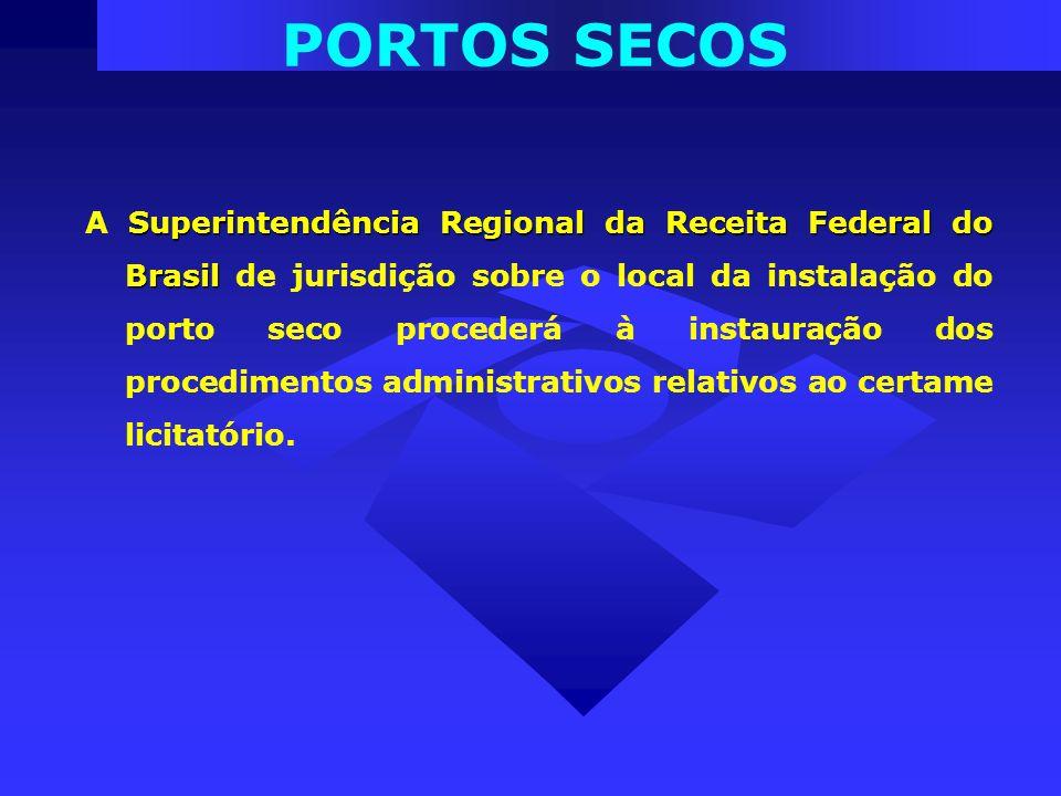 Superintendência Regional da Receita Federal do Brasil A Superintendência Regional da Receita Federal do Brasil de jurisdição sobre o local da instala