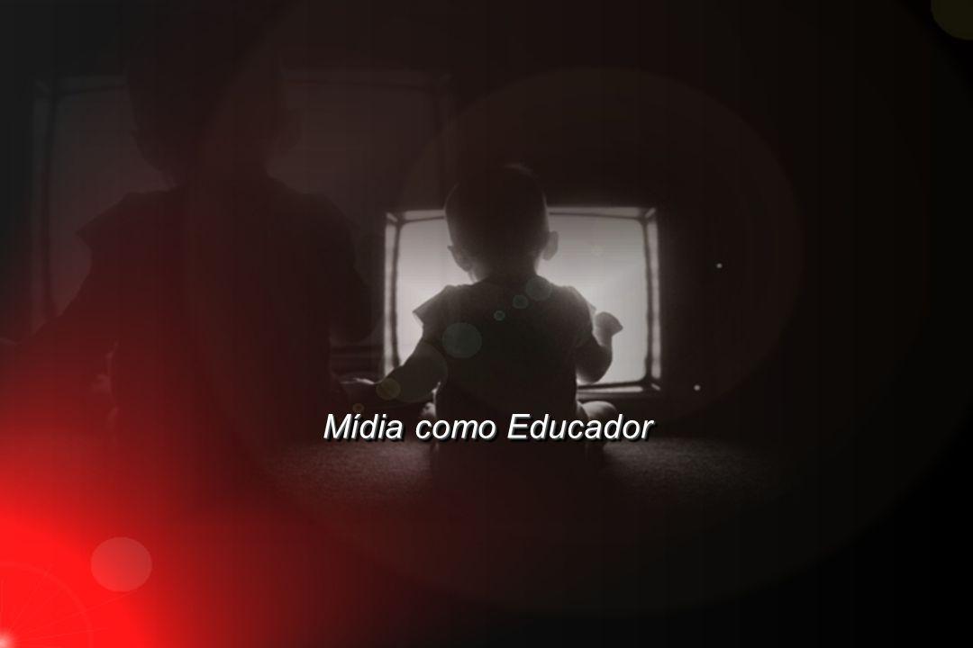 Mídia como Educador