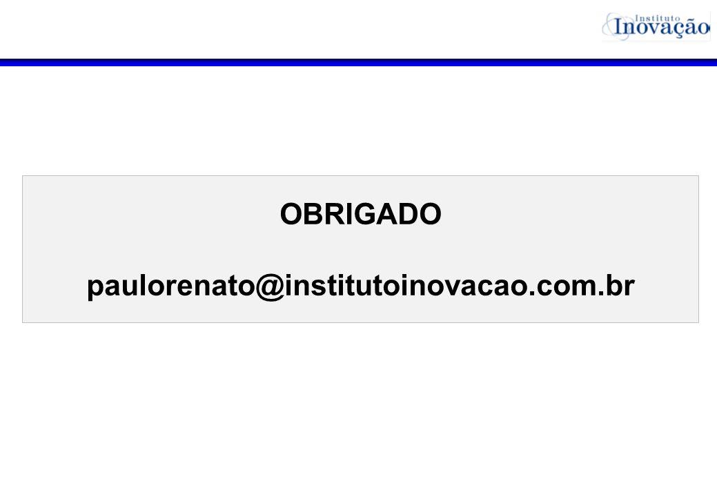 OBRIGADO paulorenato@institutoinovacao.com.br