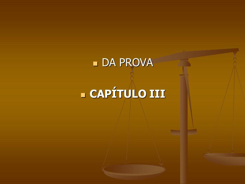 DA PROVA DA PROVA CAPÍTULO III CAPÍTULO III