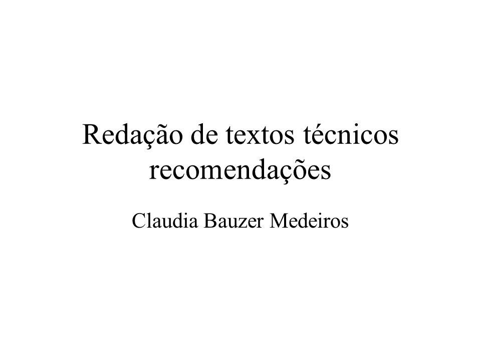 Redação de textos técnicos recomendações Claudia Bauzer Medeiros