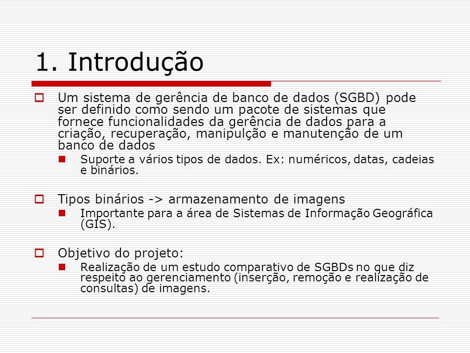 1. Introdução Um sistema de gerência de banco de dados (SGBD) pode ser definido como sendo um pacote de sistemas que fornece funcionalidades da gerênc
