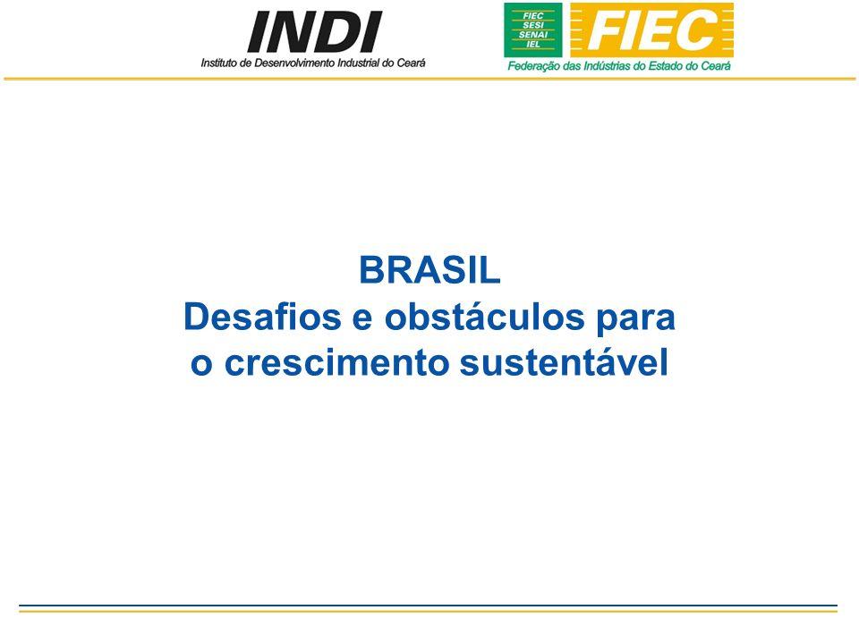 BRASIL Desafios e obstáculos para o crescimento sustentável