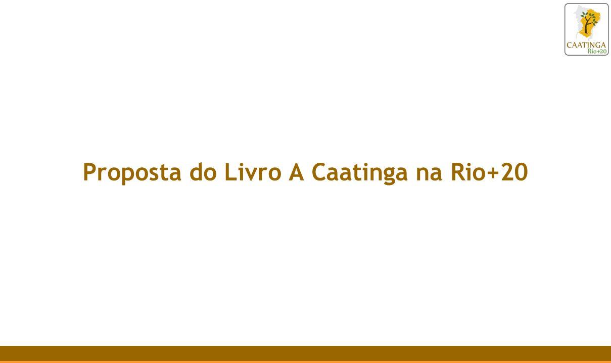 Proposta do Livro A Caatinga na Rio+20