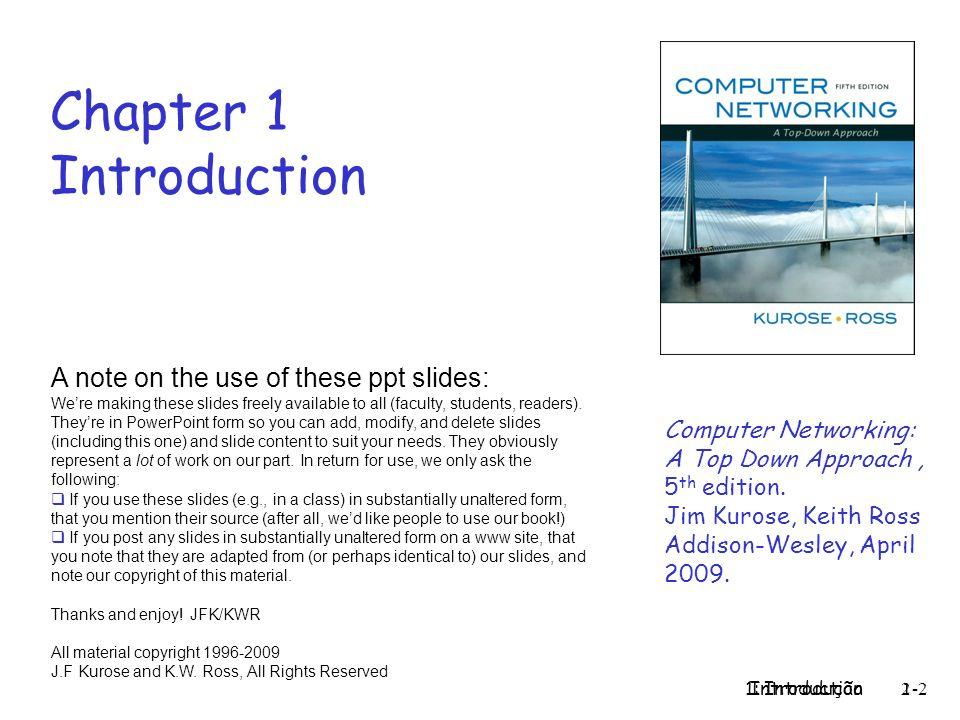 1: Introdução 43 Acesso residencial: cable modems Diagram: http://www.cabledatacomnews.com/cmic/diagram.html