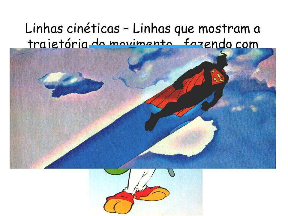 Linhas cinéticas – Linhas que mostram a trajetória do movimento, fazendo com que o personagem se mova dentro do quadro (hoje há recursos adicionais, como distorção de foco, cores etc.)