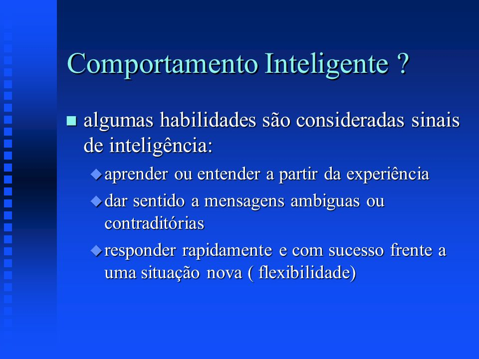 Comportamento Inteligente .