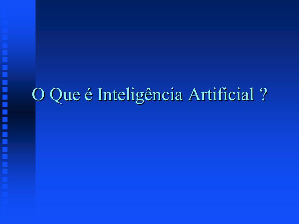 Inteligência Artificial (IA) versus Inteligência Natural (IN) n IA u é mais permanente u é fácil de duplicar e disseminar u pode ser menos cara u é mais consistente u pode ser documentada