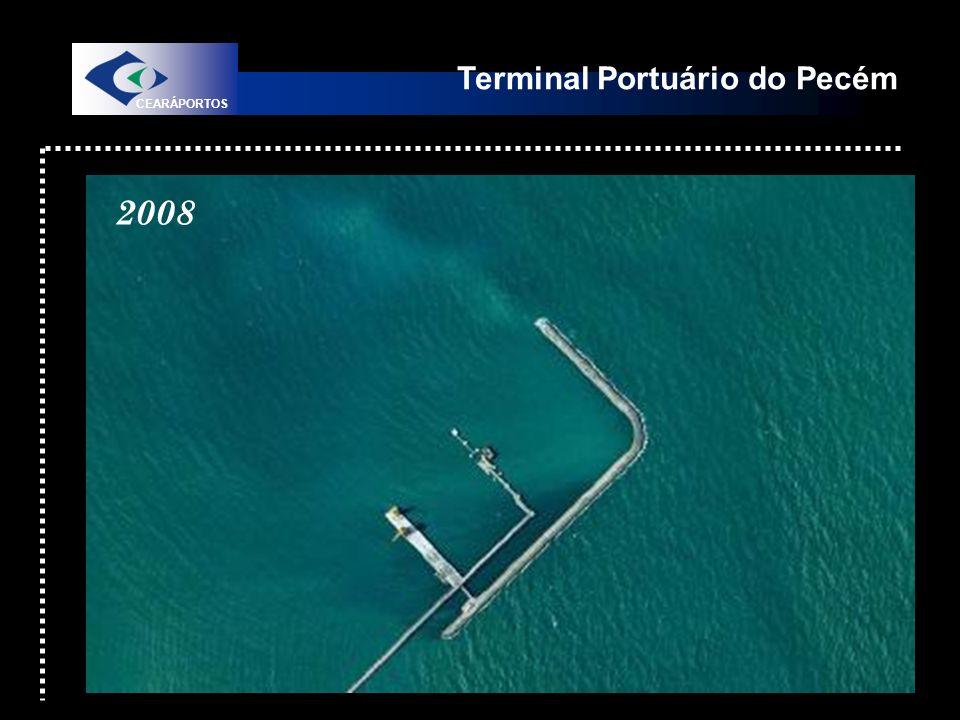 Terminal Portuário do Pecém CEARÁPORTOS 2008