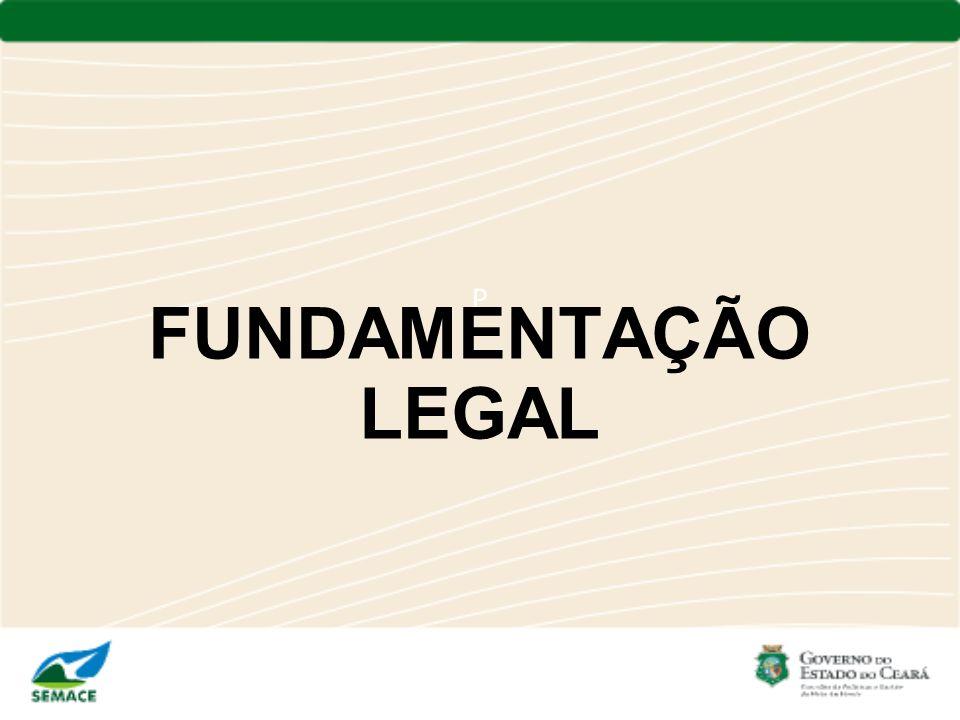 P FUNDAMENTAÇÃO LEGAL