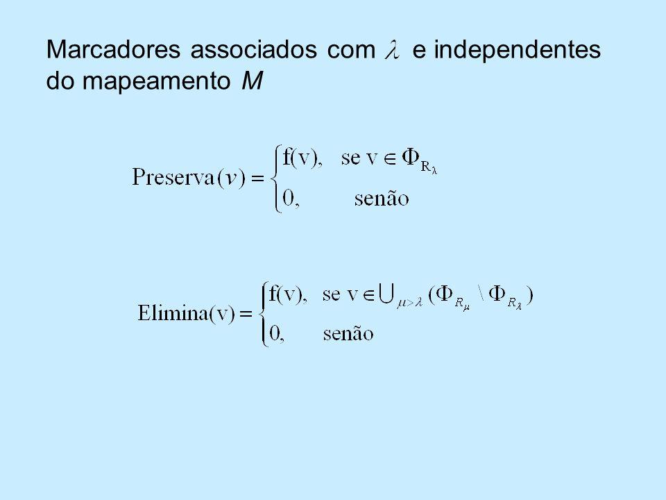 Marcadores associados com e independentes do mapeamento M