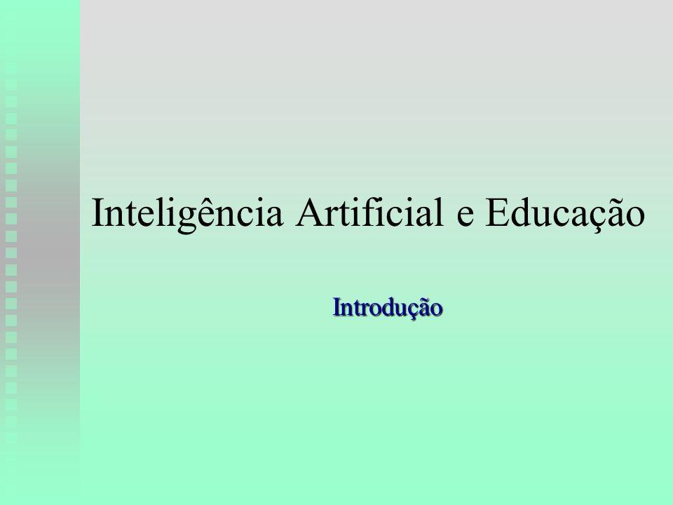Inteligência Artificial e Educação Introdução