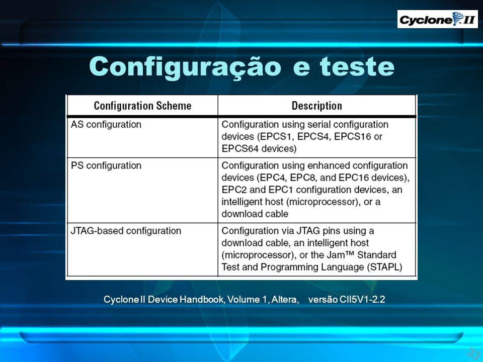 Configuração e teste 33 Cyclone II Device Handbook, Volume 1, Altera, versão CII5V1-2.2