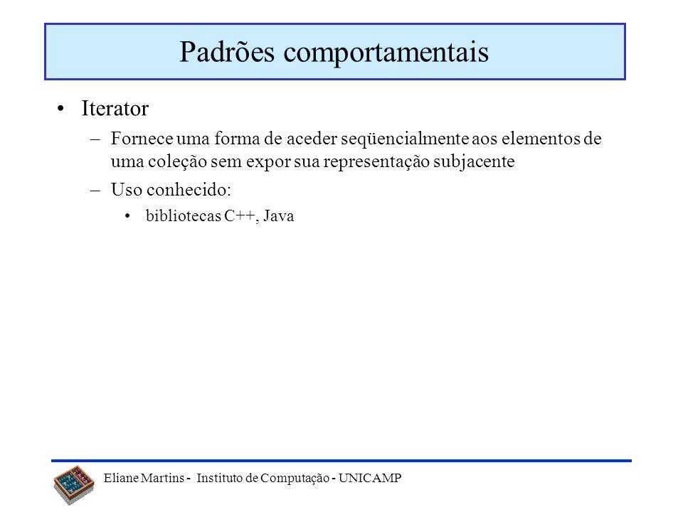 Eliane Martins - Instituto de Computação - UNICAMP Adapter (wrapper) Cliente -Alvo: alvo1 Adapter - Servidor: servidor1 + void operacao_cliente ( ) Se