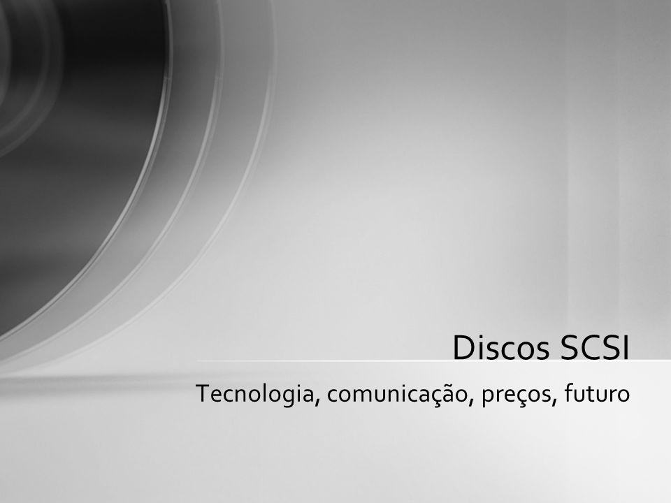 Tecnologia, comunicação, preços, futuro Discos SCSI