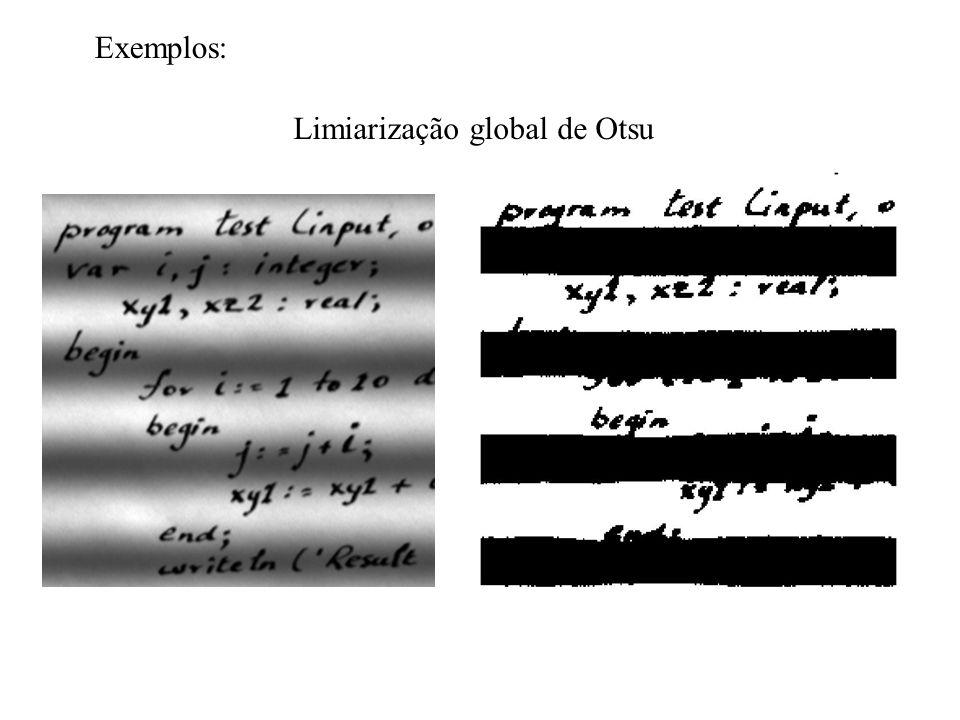 Limiarização global de Otsu Exemplos: