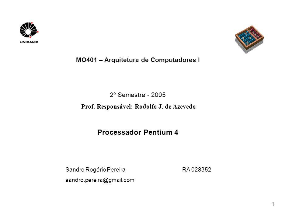 1 MO401 – Arquitetura de Computadores I 2º Semestre - 2005 Prof.