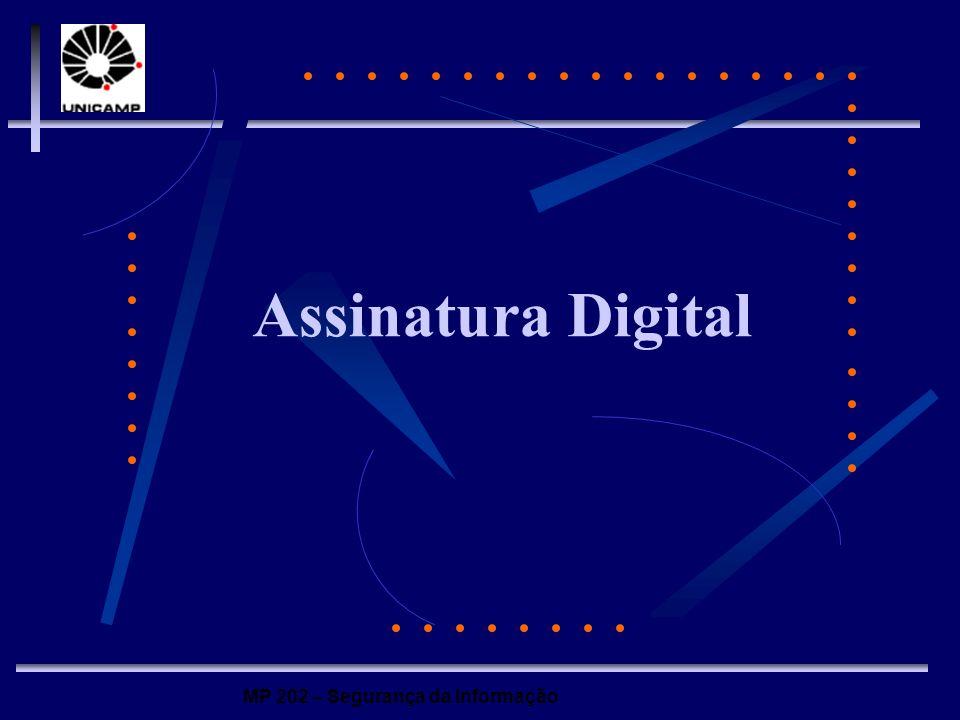 MP 202 – Segurança da Informação Assinatura Digital