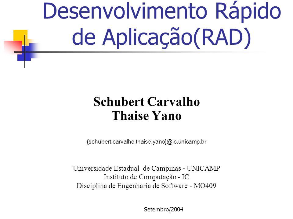 Setembro/2004 Referências [1] http://www.soc.napier.ac.uk/module.php3?op=getlecture&cloaking=no&lectureid=1574455 (30/08/04) [2] Reilly J.P.