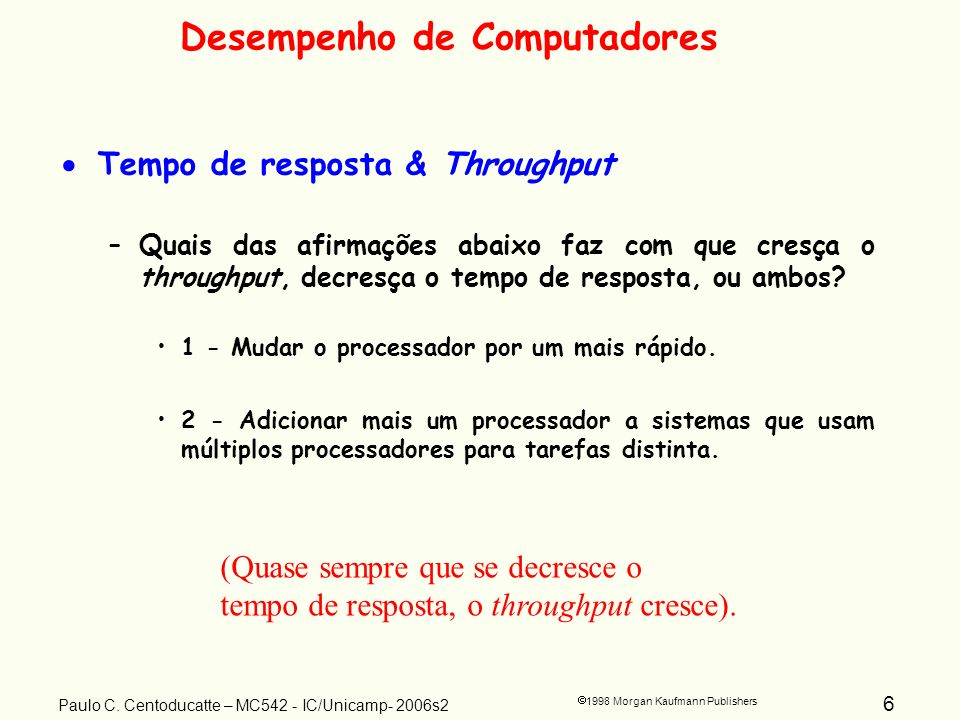 6 1998 Morgan Kaufmann Publishers Paulo C.