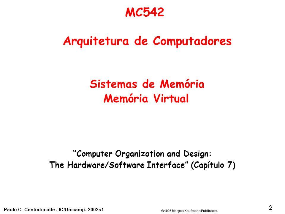 1998 Morgan Kaufmann Publishers Paulo C.