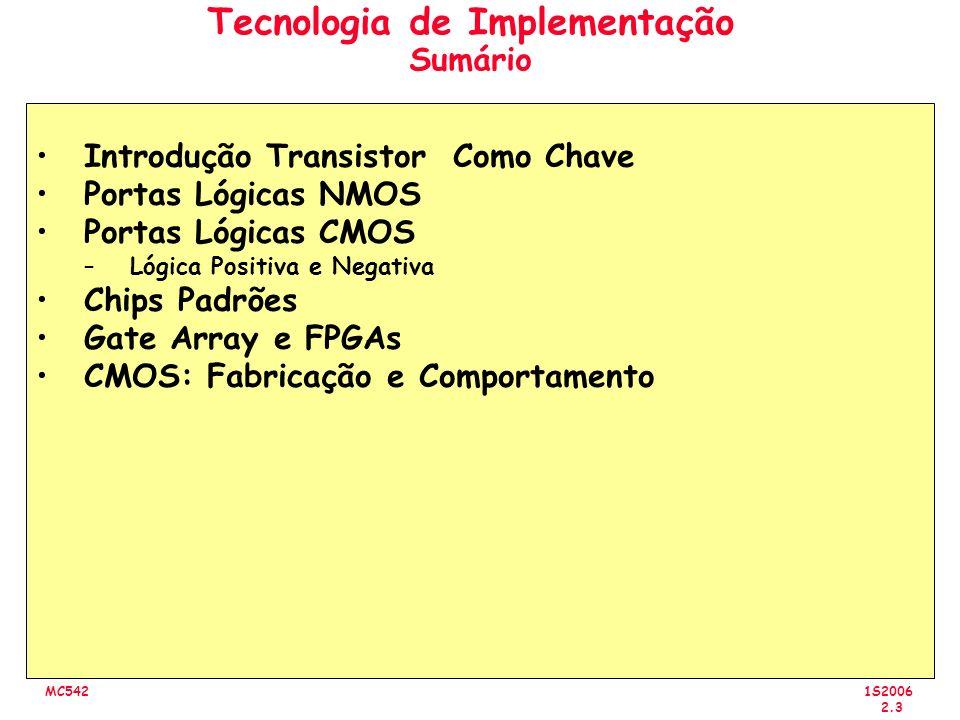 1S2006 2.4 MC542 Introdução Valores Lógicos como Voltagem