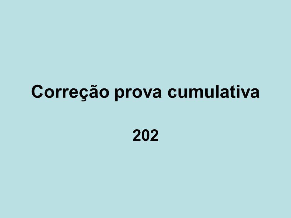Correção prova cumulativa 202